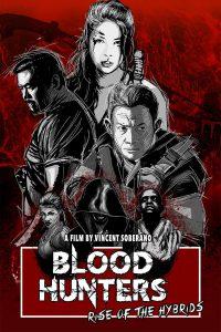 ดูหนัง Blood Hunters Rise of the Hybrids (2019) ดูหนังออนไลน์ฟรี ดูหนังฟรี HD ชัด ดูหนังใหม่ชนโรง หนังใหม่ล่าสุด เต็มเรื่อง มาสเตอร์ พากย์ไทย ซาวด์แทร็ก ซับไทย หนังซูม หนังแอคชั่น หนังผจญภัย หนังแอนนิเมชั่น หนัง HD ได้ที่ movie24x.com