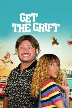ดูหนัง Get the Grift (2021) ครอบครัวจอมตุ๋น ดูหนังออนไลน์ฟรี ดูหนังฟรี ดูหนังใหม่ชนโรง หนังใหม่ล่าสุด หนังแอคชั่น หนังผจญภัย หนังแอนนิเมชั่น หนัง HD ได้ที่ movie24x.com