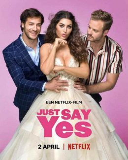 ดูหนัง Just Say Yes (2021) ดูหนังออนไลน์ฟรี ดูหนังฟรี HD ชัด ดูหนังใหม่ชนโรง หนังใหม่ล่าสุด เต็มเรื่อง มาสเตอร์ พากย์ไทย ซาวด์แทร็ก ซับไทย หนังซูม หนังแอคชั่น หนังผจญภัย หนังแอนนิเมชั่น หนัง HD ได้ที่ movie24x.com