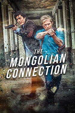 ดูหนัง The Mongolian Connection (2019) ดูหนังออนไลน์ฟรี ดูหนังฟรี ดูหนังใหม่ชนโรง หนังใหม่ล่าสุด หนังแอคชั่น หนังผจญภัย หนังแอนนิเมชั่น หนัง HD ได้ที่ movie24x.com