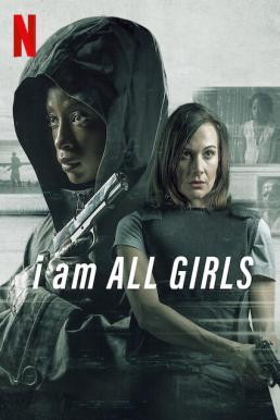 ดูหนัง I Am All Girls (2021) ฉันคือตัวแทนเด็กผู้หญิง ดูหนังออนไลน์ฟรี ดูหนังฟรี ดูหนังใหม่ชนโรง หนังใหม่ล่าสุด หนังแอคชั่น หนังผจญภัย หนังแอนนิเมชั่น หนัง HD ได้ที่ movie24x.com