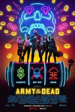 ดูหนัง Army of the Dead (2021) แผลปล้นซอมบี้เดือด ดูหนังออนไลน์ฟรี ดูหนังฟรี ดูหนังใหม่ชนโรง หนังใหม่ล่าสุด หนังแอคชั่น หนังผจญภัย หนังแอนนิเมชั่น หนัง HD ได้ที่ movie24x.com