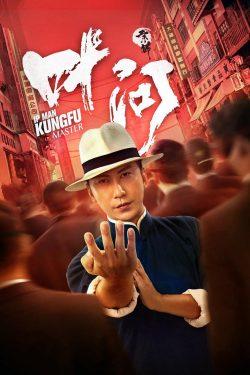 ดูหนัง Ip Man Kung Fu Master (2019) ดูหนังออนไลน์ฟรี ดูหนังฟรี ดูหนังใหม่ชนโรง หนังใหม่ล่าสุด หนังแอคชั่น หนังผจญภัย หนังแอนนิเมชั่น หนัง HD ได้ที่ movie24x.com