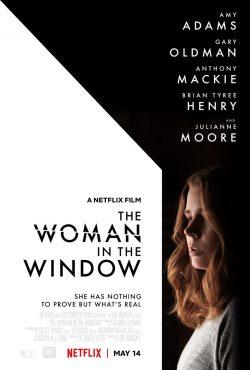 ดูหนัง The Woman in the Window (2021) ส่องปมมรณะ ดูหนังออนไลน์ฟรี ดูหนังฟรี ดูหนังใหม่ชนโรง หนังใหม่ล่าสุด หนังแอคชั่น หนังผจญภัย หนังแอนนิเมชั่น หนัง HD ได้ที่ movie24x.com