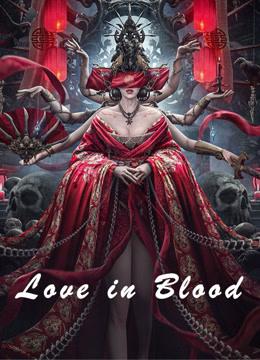 ดูหนัง Love in Blood (2020) เจ้าสาวเลือดอสูร ดูหนังออนไลน์ฟรี ดูหนังฟรี HD ชัด ดูหนังใหม่ชนโรง หนังใหม่ล่าสุด เต็มเรื่อง มาสเตอร์ พากย์ไทย ซาวด์แทร็ก ซับไทย หนังซูม หนังแอคชั่น หนังผจญภัย หนังแอนนิเมชั่น หนัง HD ได้ที่ movie24x.com